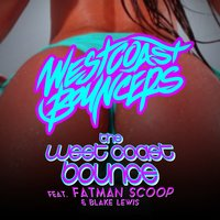 The West Coast Bounce — Blake Lewis, Fat Man Scoop, The West Coast Bouncers