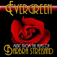 Evergreen: Music From The Films Of Barbra Streisand — сборник