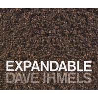 Expandable — Dave Ihmels