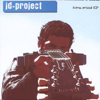 Living Proof EP — JD-Project