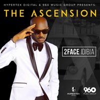 The Ascension — 2Face Idibia