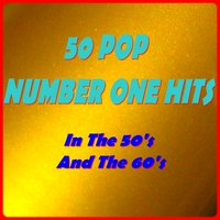 50 Pop Number One Hits — сборник