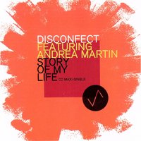 Story of My Life (feat. Andrea Martin) — Disconfect