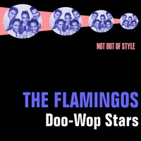 Doo-Wop Stars — The Flamingos