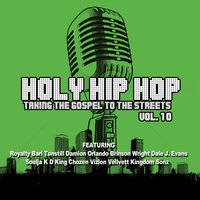 Holy Hip Hop Vol. 10 — сборник