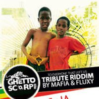 Tribute Riddim — Mafia, Fluxy, Mafia & Fluxy