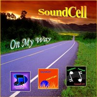 On My Way — Soundcell