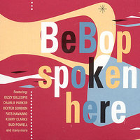 Bebop Spoken Here — сборник