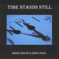 Time Stands Still — Sheri Booth & Mike Polk
