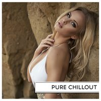 Pure Chillout — сборник