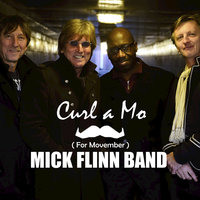 Curl a Mo (For Movember) — Mick Flinn Band