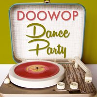 Doo Wop Dance Party — сборник
