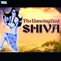 The Dancing God Shiva — Debjit