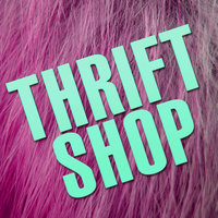 Thrift Shop (Pop Some Tags) — Hit Mix
