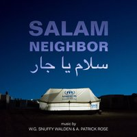 Salam Neighbor — W.G. Snuffy Walden, A. Patrick Rose