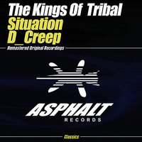 Situation / D_Creep — The Kings Of  Tribal