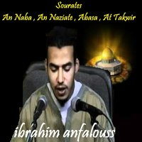 Sourates An Naba , An Naziate , Abasa , At Takwir — ibrahim anfalouss