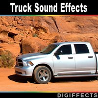 Truck Sound Effects — Digiffects Sound Effects Library