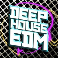 Deep House EDM — House Party, Deep House Club, EDM Dance Music, Deep House Club|EDM Dance Music|House Party