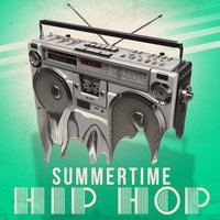 Summertime Hip Hop — сборник