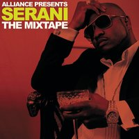 Alliance Presents the Mixtape — Serani