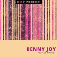 Money Money — Benny Joy
