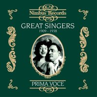 Great Singers, Vol. 1 (Recorded 1909-1938) — Metropolitan Opera Orchestra, La Scala Orchestra, Giuseppe Antonicelli, Eugene Goossens, Gustave Cloëz