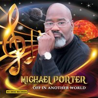 Off in Another World — Michael Porter