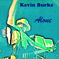 Alone — Kevin Burke