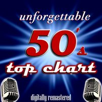 Unforgettable 50's Top Chart — сборник