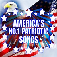 America's No.1 Patriotic Songs — сборник