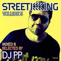 Street King Vol.5 Mixed & Selected by DJ PP — сборник