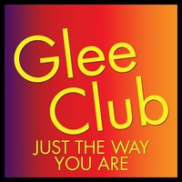 Glee Club: Just the Way You Are — Deja Vu