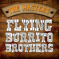 The Masters — Flying Burrito Brothers