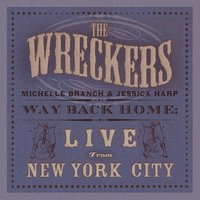 Way Back Home: Live From New York City — The Wreckers