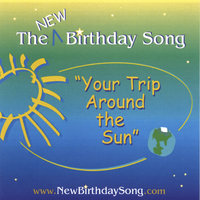 Your Trip Around the Sun — The New Birthday Song