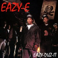 Eazy-Duz-It/5150: Home 4 Tha Sick (World) (Clean) — Eazy-E
