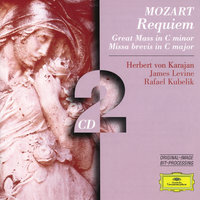Mozart: Requiem; Great Mass in C minor; Missa brevis in C major — Berliner Philharmoniker, James Levine, Wiener Philharmoniker, Герберт фон Караян, Sinfonieorchester des Bayerischen Rundfunks, Rafael Kubelik
