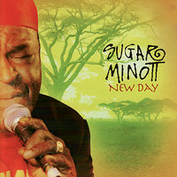 New Day — Sugar Minott, Sharon Martini, Scully & Friends, Danny Pryce, Nikii Davis