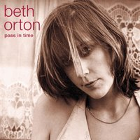Pass In Time- The Definitive Collection — Beth Orton