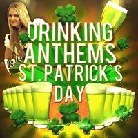 Drinking Anthems for St. Patrick's Day — сборник