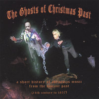 The Ghosts of Christmas Past — The Ghosts of Christmas Past