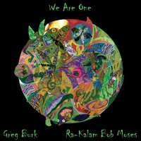 We Are One — Greg Burk