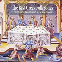 The Best Greek Folk Songs / Folk musical tradition of mainland Greece — сборник
