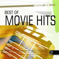 Modern Art of Music: Best of Movie Hits, Vol. 2 — сборник