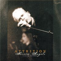 Heretic Angels — Attrition