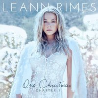 One Christmas: Chapter One — LeAnn Rimes