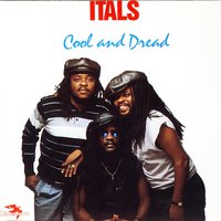 Cool And Dread — The Itals