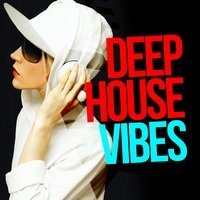 Deep House Vibes — Ibiza Dance Party, Dance Music, Dance Music|Ibiza Dance Party