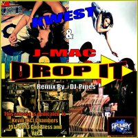Drop It — Kwest, J-Mac